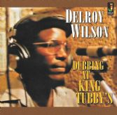 Delroy Wilson - Dubbing At King Tubby's (Jamaican Recordings) LP